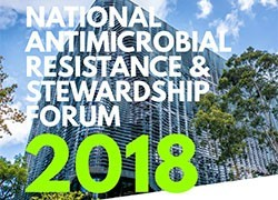 National Antimicrobial Resistance and Stewardship Forum 2018
