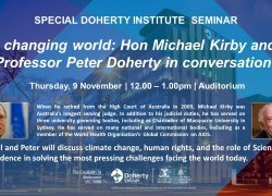 A changing world: Hon Michael Kirby and Professor Peter Doherty in conversation